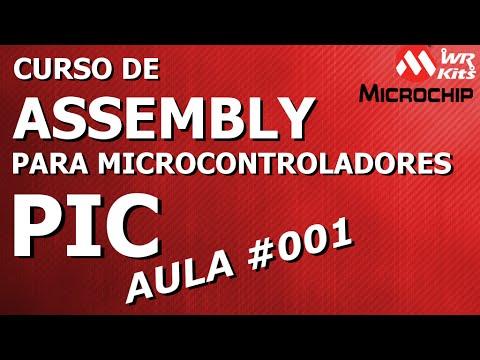 VANTAGENS DO ASSEMBLY, INTRODUÇÃO AO MPLAB | Assembly para PIC #001