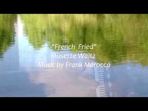 """French fried ""  by  Frank  Marocco"