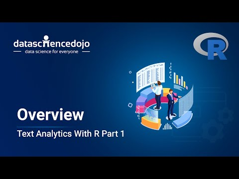 Introduction To Text Analytics With R Part 1 | Overview
