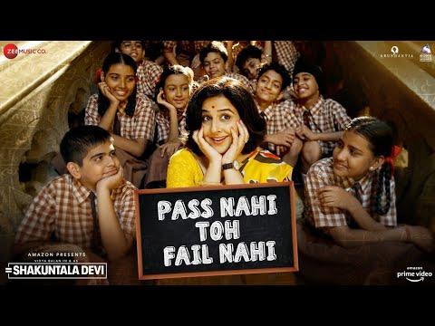 Pass Nahi Toh Fail Nahi - Shakuntala Devi| Vidya Balan |Sunidhi Chauhan|Sachin-Jigar|Vayu |31st July