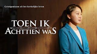 Ervaringen en getuigenissen van christenen 'Toen ik achttien was' (Nederlandse Ondertitels)