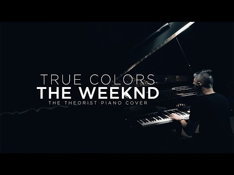 The Weeknd - True Colors | The Theorist Piano Cover