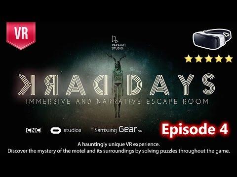 Dark Days for Gear VR - A Supernatural VR Thriller - Walkthrough Episode 4/5
