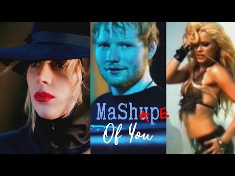 Ed Sheeran / Lady Gaga / TLC / Shakira / Sia - MASHape Of You (Robin Skouteris Mix)