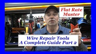 Wire Repair Tools A Complete Guide part 2