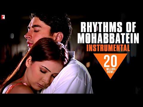 Rhythms of Mohabbatein (Instrumental)