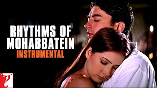 Gambar cover Rhythms of Mohabbatein (Instrumental) | Uday | Jugal | Jimmy | Shamita| Kim | Preeti