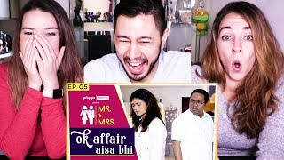 MR & MRS | EPISODE 5 | EK AFFAIR AISA BHI | Girliyapa | Reaction!