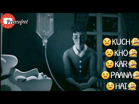 😣😭 Kuch Kho Karr Paana Hai 😣😭 Sad WhatsApp status videos by Prasenjeet meshram