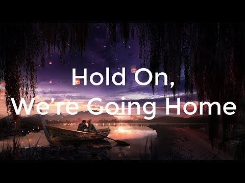 Drake - Hold On, We're Going Home ft. Majid Jordan (Lyrics)