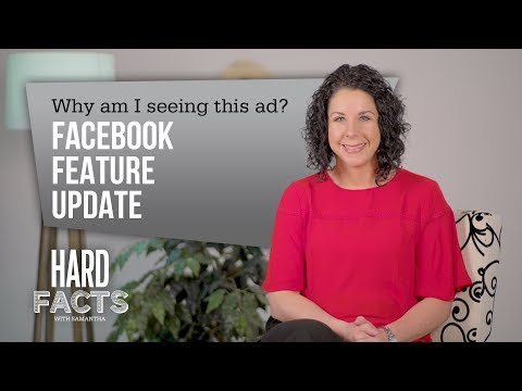 'Why Am I Seeing This Ad' Facebook Feature Update