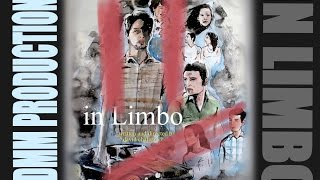 In Limbo (full length movie)