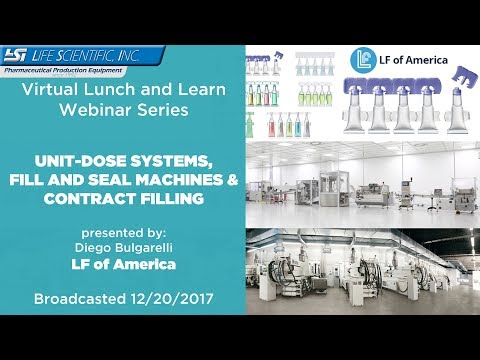 Lunch and Learn Series - LF of America - Unit-Dose, Fill and Seal machines & Contract filling