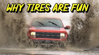 Here's Why Tires Are Fun - Offroading, Drifting, and Ferraris'