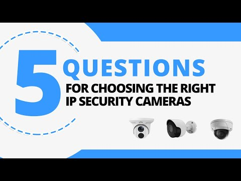 picking-the-right-security-cameras-for-your-ip-surveillance-system:-5-questions-to-answer