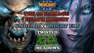 Grubby | Warcraft 3 The Frozen Throne | UD v NE - The 90 Damage Death Knight - Twisted Meadows