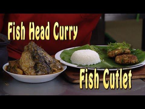 Fish Head Curry And Tava  Fish Cutlet