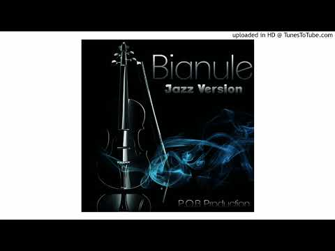 Bianule Jazz Version