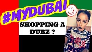 Shopping à DUBAI ? ☆ MUST HAVE ! | Yas & Nab