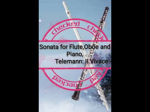 Sonata For Flute,Oboe And Piano: Telemann II.Vivace