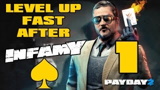 Payday 2 - How To Level Up Fast After Infamy 2016 (Part 1)