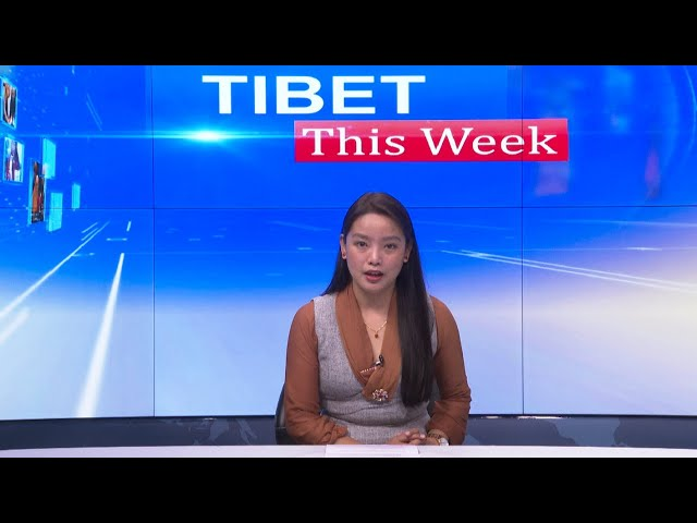 Tibet This Week - 05 March, 2021