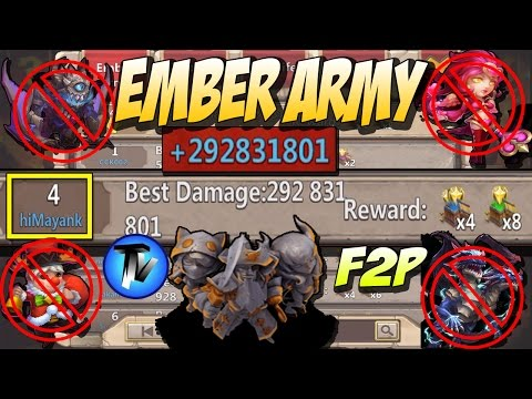 Castle Clash - Ember Army | Setup | Huge DMG(292M+) Without Ghoulem,Val,Lil Nick, Demo! [F2P Heroes]