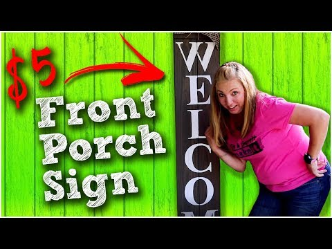 diy-front-porch-welcome-sign---$5-quick-and-easy!