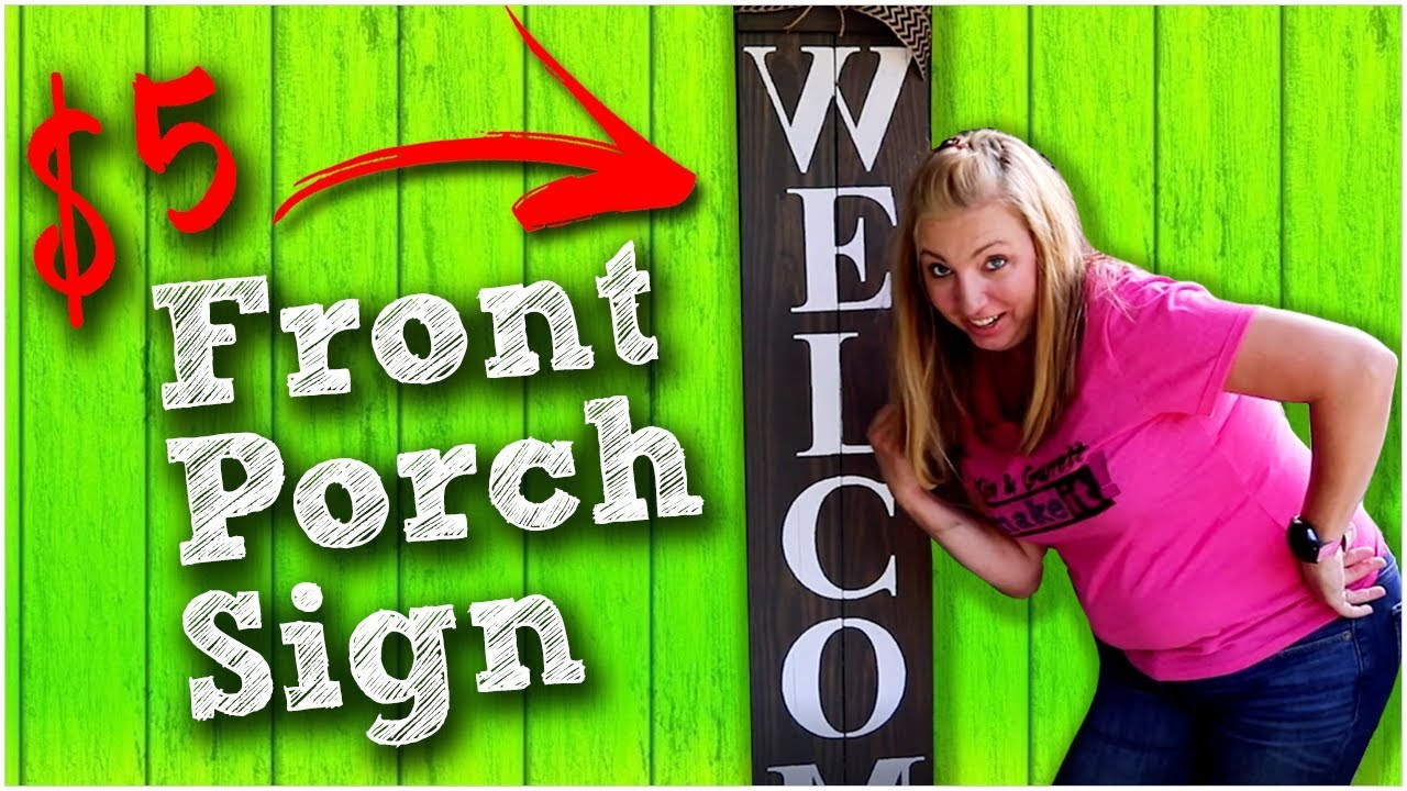 DIY Front Porch Welcome Sign - $5 Quick and Easy!