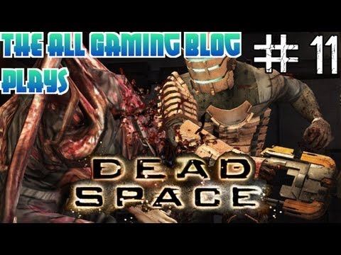 "GamingBlog Plays - Dead Space Ep 11 ""Dodging Asteroids"""