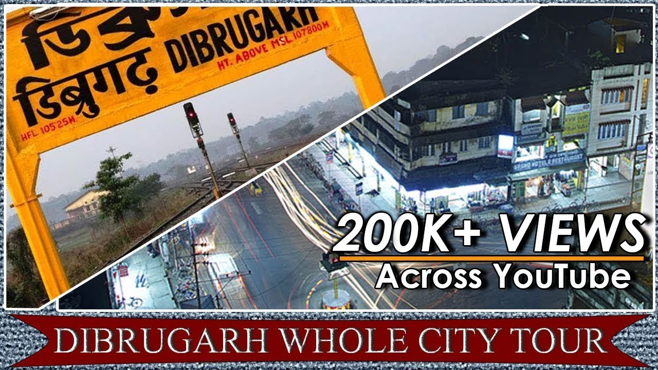 Download Dibrugarh whole city tour| Dibrugarh City travel vlog| Trip to Dibrugarh| Dibrugarh Assam India