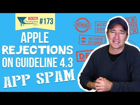 Apple Rejections on Guideline 4.3 - App Spam