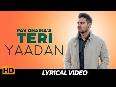 PAV DHARIA - Teri Yaadan ( Lyrical Video )   Popular Punjabi Sad Songs