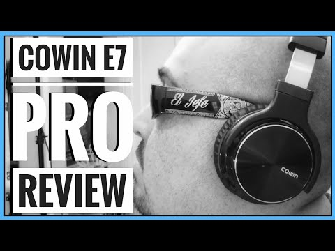 Cowin E7 Pro Noise Cancelling Headphones Review (2018)