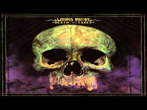 Wasted Theory - Dead is Dead [HD]
