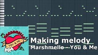 Making 'Marshmello - You & Me' melody (FL Studio Tutorial +Midi +Flp)