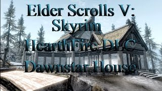 Skyrim:Hearthfire DLC: Dawnstar Mansion (Finished)
