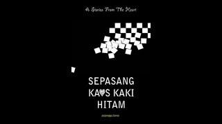 Sepasang Kaos Kaki Hitam Part 1 ( True Story )