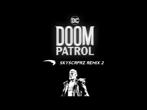 Chords for DOOM PATROL [ SKYSCRPRZ REMIX 2 ]
