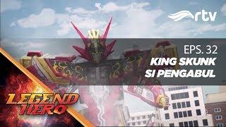 Download Video Legend Hero RTV : King Skunk Si Pengabul (Episode 32)   Full MP3 3GP MP4