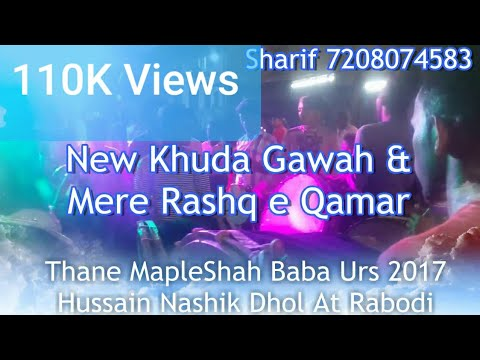 Khuda Gawah & Mere Rashq E Qamar Thane Rabodi Urs 2017