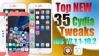 Top New 35 Cydia Tweaks IOS 10.1.1 - 10.2 JB / 2017📱📲