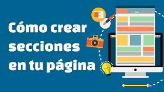 Cómo crear las secciones de tu página en WordPress