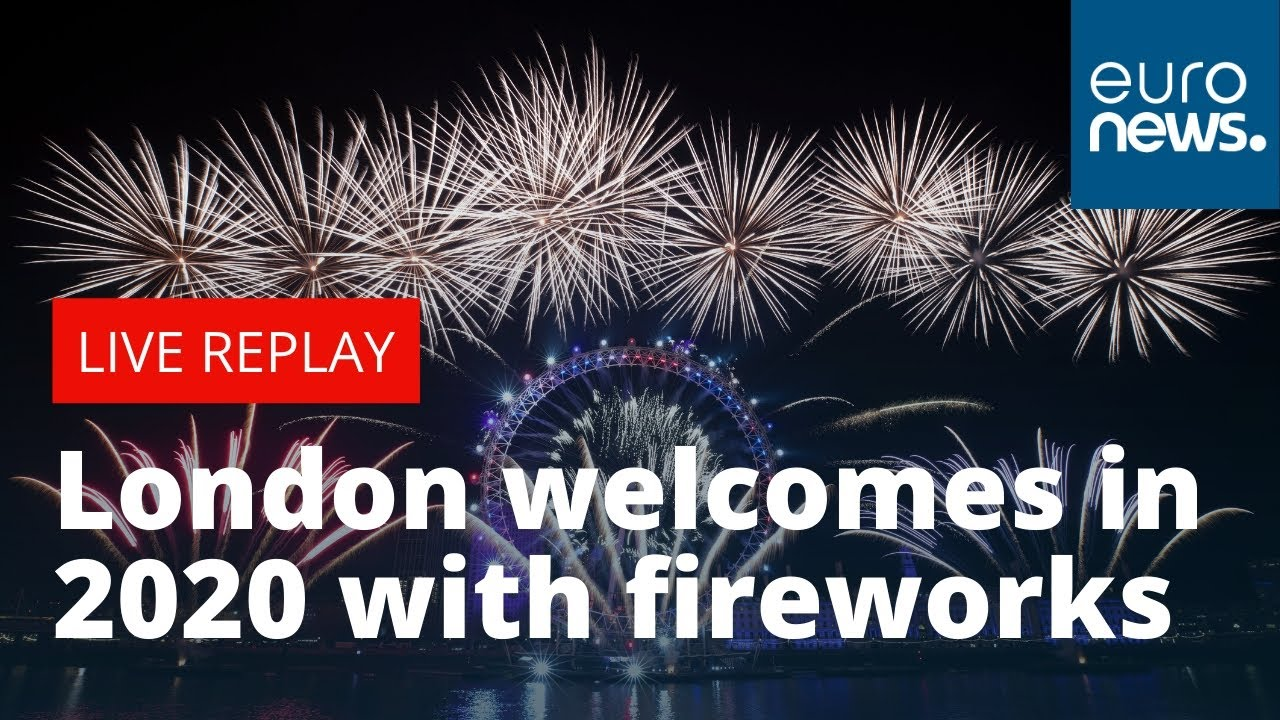 Happy New Year Britain London Welcomes In 2020 With Celebratory Fireworks