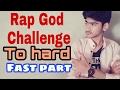 RAP GOD CHALLENGE ( YT EXPERT)