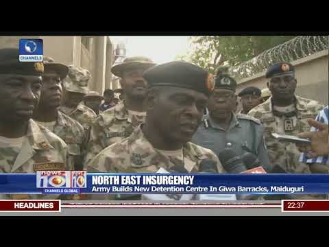 North East Insurgency: Army Builds New Detention Centre In Giwa Barracks, Maiduguri