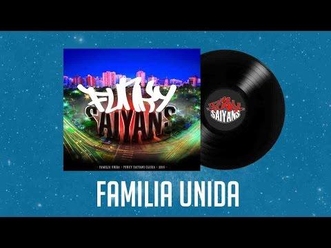 FUNKY SAIYANS CLICKA - FAMILIA UNIDA