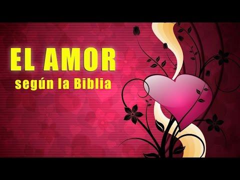 El amor ¿Qué dice la Biblia