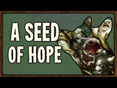 [Hearthstone] A Seed of Hope