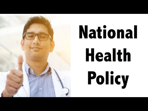 (HINDI) National Health Policy 2017 - Detailed Analysis - UPSC/IAS/PSC